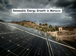 Renewable Energy growth in Morocco
