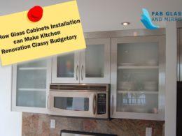 Glass Cabinets Installation