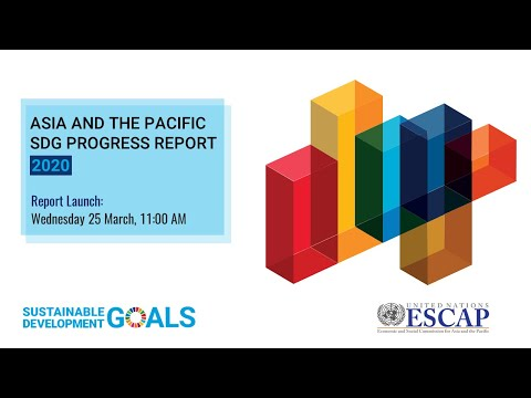 Asia And Pacific Sustainable Development Goals Report 2020