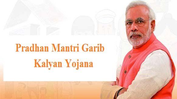 Pradhan Mantri Garib Kalyan Yojana(PMGKY)
